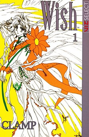 Wish, Vol. 1 CLAMP