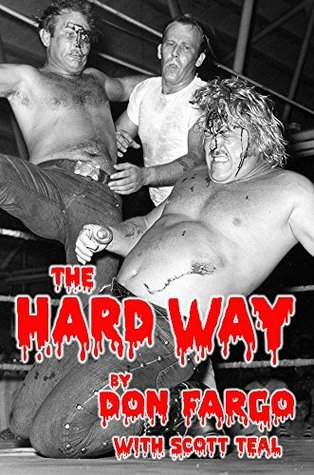 The Hard Way  by  Don Fargo