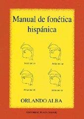 Manual de Fonética Hispánica Orlando Alba
