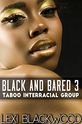 Black and Bared 3 Lexi Blackwood