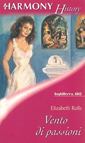Vento di passioni Elizabeth Rolls