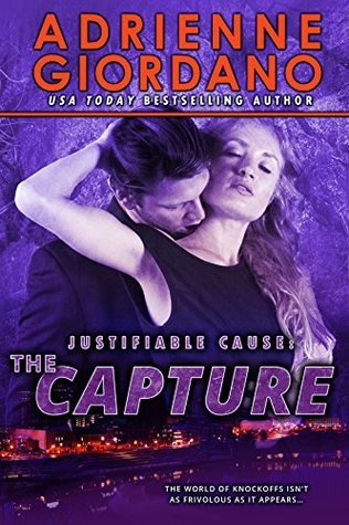 The Capture (Justifiable Cause Book 3) Adrienne Giordano