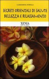 segreti orientali di salute bellezza e rilassamento  by  Margherita Sportelli