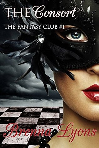 The Consort (The Fantasy Club Book 1)  by  Brenna Lyons