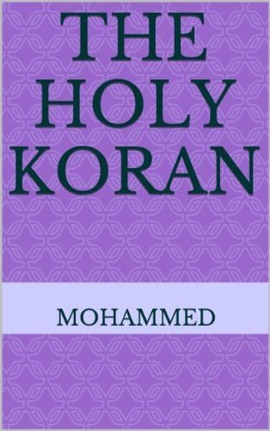 THE HOLY KORAN Anonymous