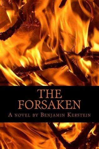 The Forsaken  by  Benjamin Kerstein