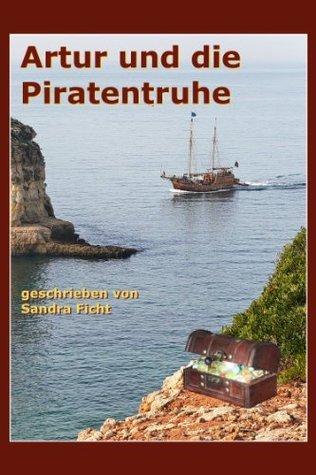 Artur und die Piratentruhe  by  Sandra Ficht
