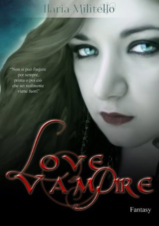 Love Vampire Ilaria Militello