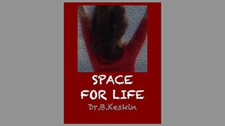 Space for Life  by  Burhanettin Keskin