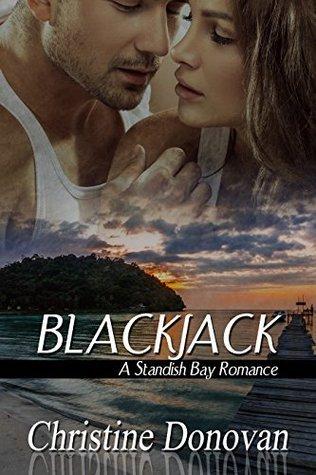 BlackJack (Standish Bay Romance #1)  by  Christine  Donovan