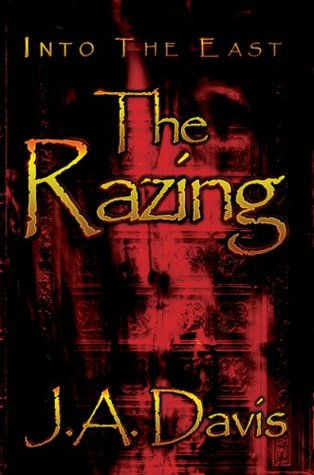 Into the East: The Razing J.A. Davis