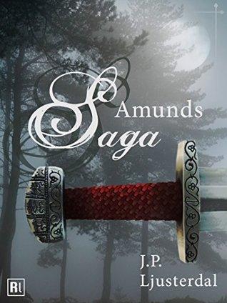 Amunds Saga  by  J.P. Ljusterdal