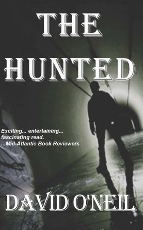 The Hunted  by  David ONeil