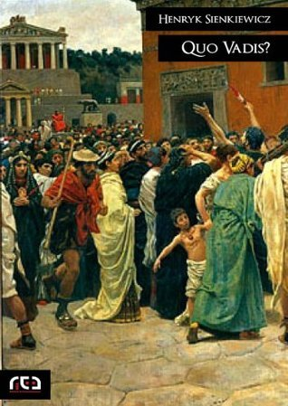 Quo Vadis?: 267  by  Henryk Sienkiewicz
