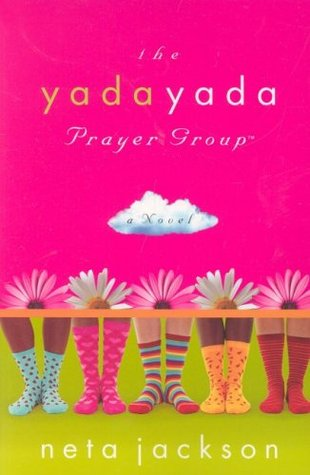 Yada Yada Prayer Group  (The Yada Yada Prayer Group #1-3) Neta Jackson