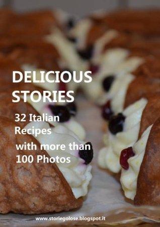 Delicious stories: 32 italian recipes Dana Ruby