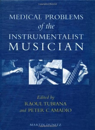 Medical Problems of the Instrumentalist Musician Raoul Tubiana