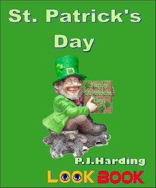 St. Patricks Day: A LOOK BOOK Easy Reader Harding P.J.