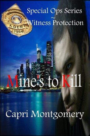 Mines to Kill  by  Capri Montgomery