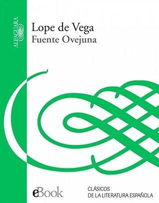 Fuente Ovejuna Félix Lope de Vega