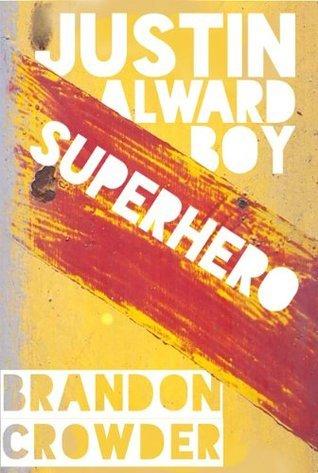 Justin Alward Boy Superhero Brandon Crowder