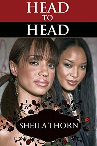 Head to Head  by  Sheila Thorn