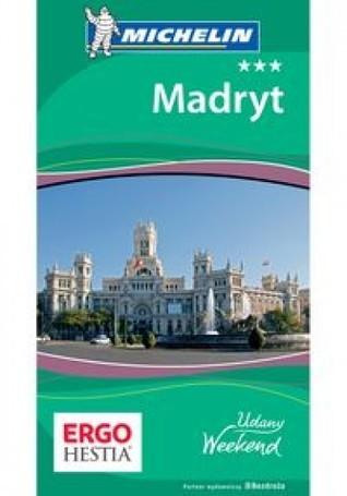 Madryt. udany weekend  by  Praca Zbiorowa