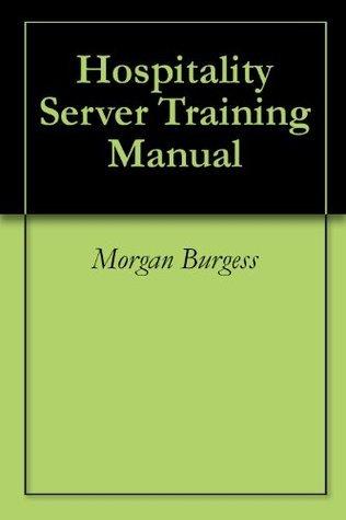 Hospitality Server Training Manual Morgan Burgess