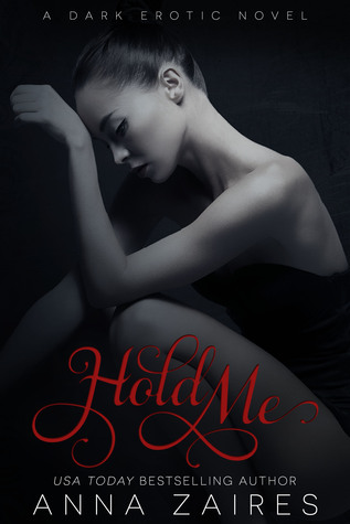Hold Me (Twist Me, #3)  by  Anna Zaires