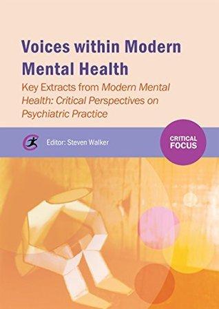 Voices within Modern Mental Health Steven Walker