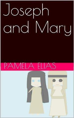 Joseph and Mary Pamela Elias