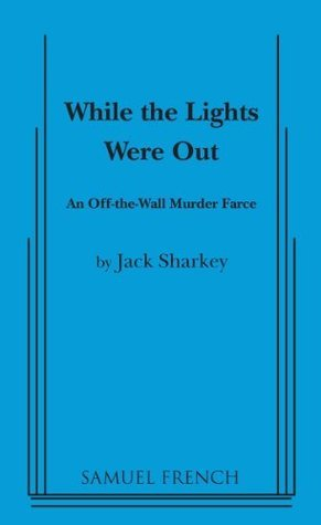 While the Lights Were Out Jack Sharkey