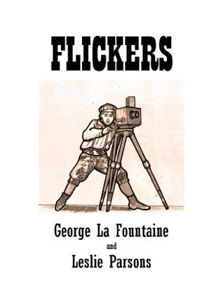 FLICKERS (THE BEGINNING Book 1)  by  George La Fountaine