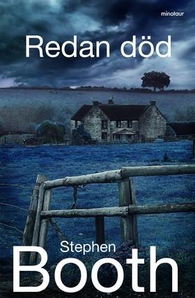 Redan död (Ben Cooper & Diane Fry, #13) Stephen Booth
