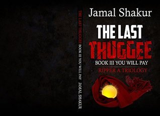 Last Thuggie Book III: You Will Pay (3)  by  Jamal Shakur