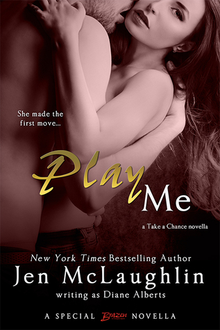 Play Me (Take a Chance, #3)  by  Diane Alberts