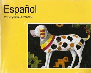 Espanol Primer Grado Lecturas  by  Laura V. González Guerrero