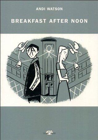 Breakfast After Noon Andi Watson