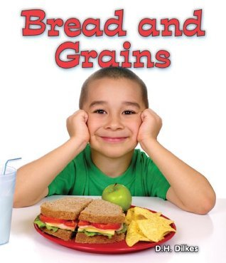 Bread and Grains  by  D. H. Dilkes