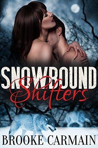 Snowbound Shifters (BBW Paranormal Shape Shifter Romance) Brooke Carmain