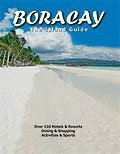 Boracay - The Island Guide  by  Hannes Bertschi