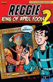 Reggie: King of April Fools 2  by  Various