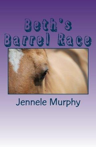 Beths Barrel Race Jennele Murphy