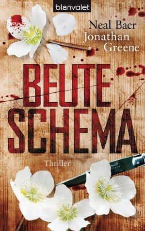 Beuteschema: Thriller  by  Neal Baer
