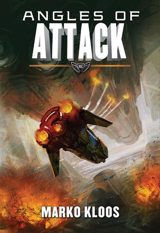 Angles of Attack Marko Kloos