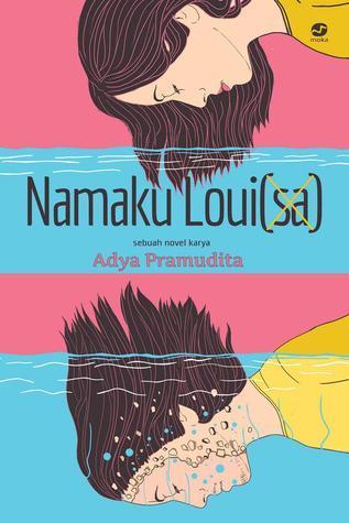 Namaku Louisa  by  Adya Pramudita