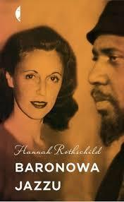 Baronowa jazzu Hannah Rothschild