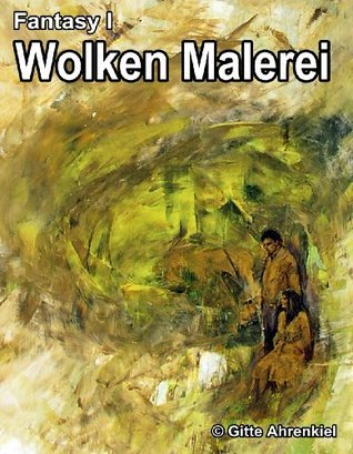 Fantasy I: Wolken Malerei Gitte Ahrenkiel