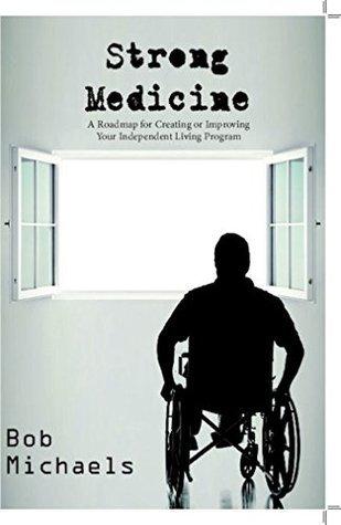 Strong Medicine Robert Michaels