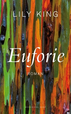 Euforie Lily King